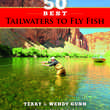 50 Best Tailwaters to Fly Fish