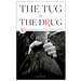 Tug is the Drug Book