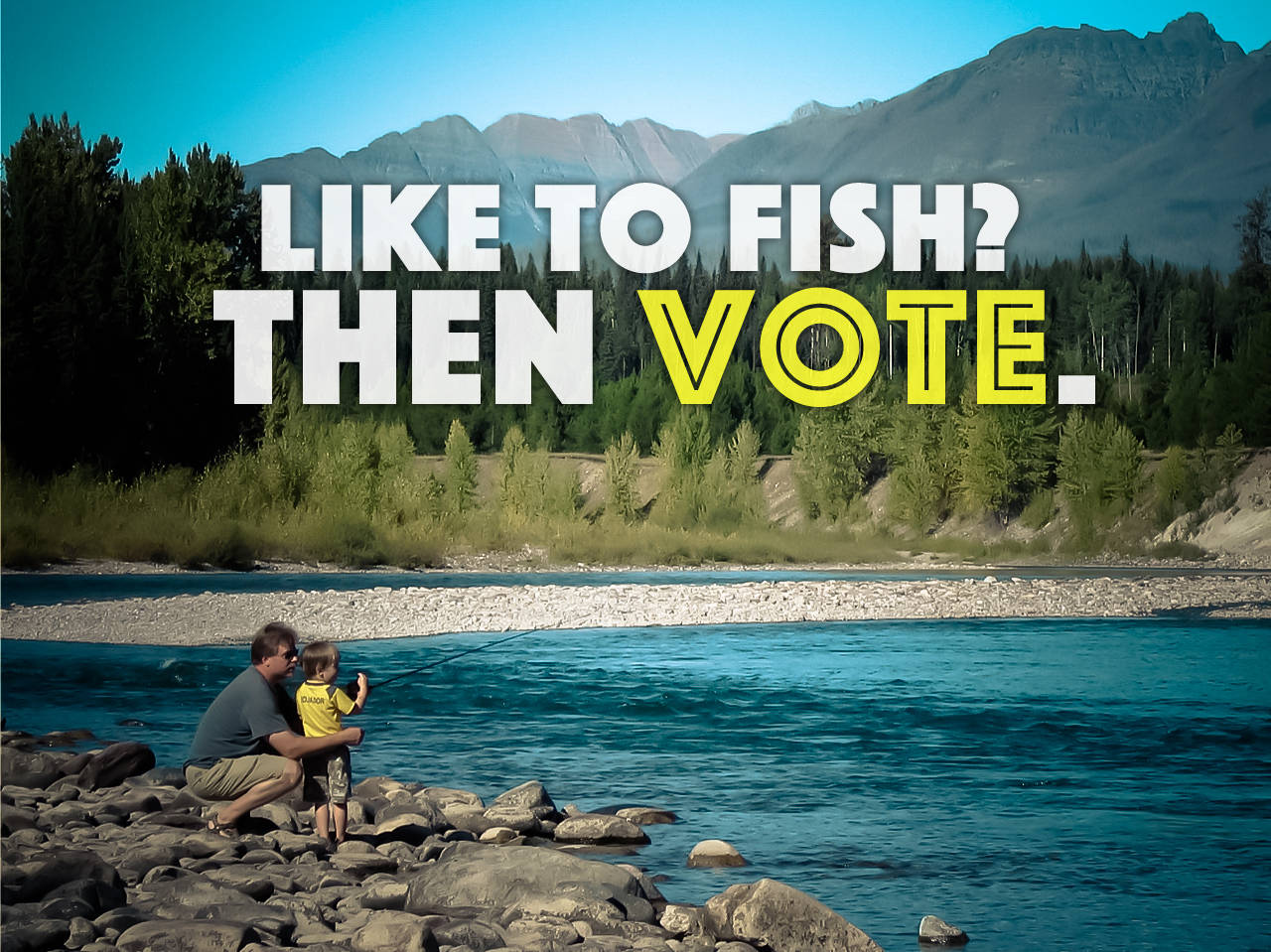 Like to Fish? Then Vote.